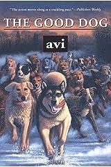 The Good Dog Kindle Edition