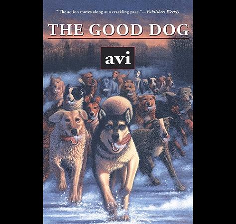 The Good Dog Ebook Avi Amazon Ca Kindle Store