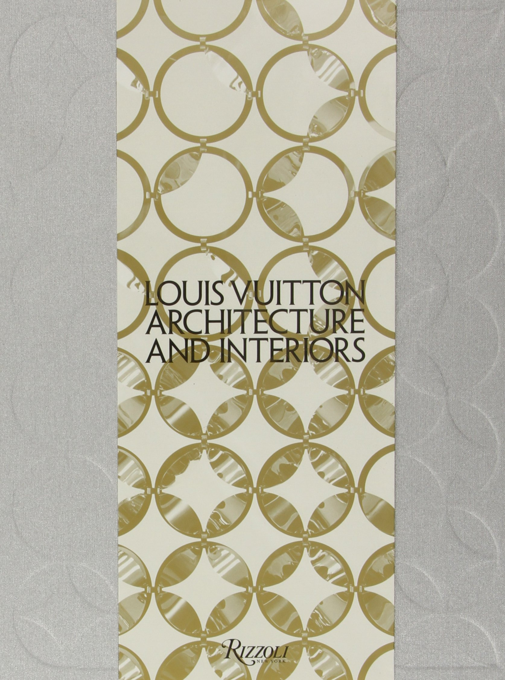 Louis Vuitton: Architecture and Interiors (Highlight) by Brand: Rizzoli