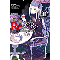 Re:ZERO -Starting Life in Another World-, Vol. 10 (light novel) (English Edition)
