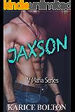 Never Say Never: Jaxson: A Romantic Suspense (Volkov Brotherhood Series Book 3)