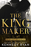 The Kingmaker: All the King's Men Duet - Book 1 (All the King's Men Series) (English Edition)