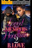Loved by a Memphis Hoodlum 2