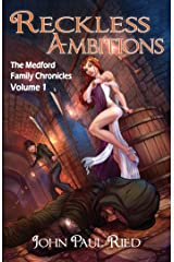 Reckless Ambitions (The Medford Family Chronicles Book 1) Kindle Edition