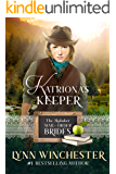 Katriona's Keeper (The Alphabet Mail-Order Brides Book 11)