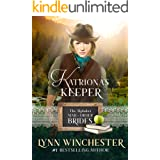 Katriona's Keeper (The Alphabet Mail-Order Brides Book 11)