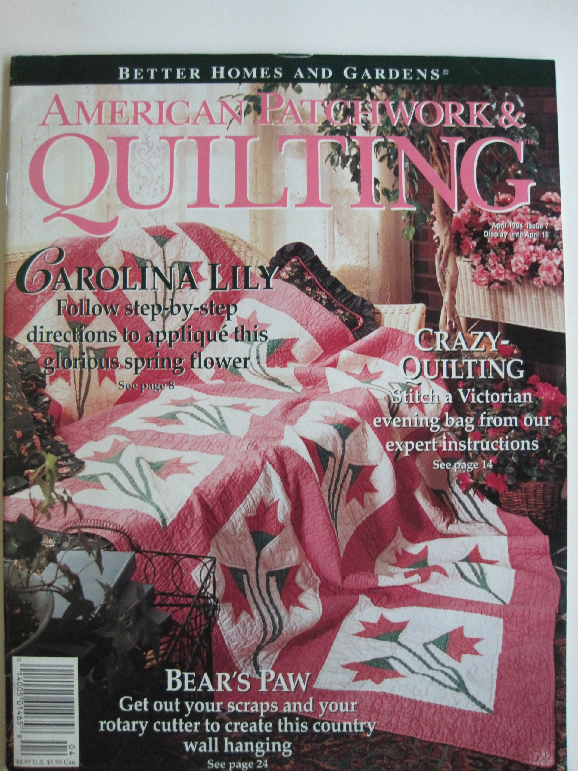 BETTER HOMES AND GARDENS AMERICAN PATCHWORK & QUILTING magazine April 1994 Issue 7 Volume 2 No. 2 (BH & G, Quilt, Quilter, Patterns, Designs, Carolina Lily, Bear's Paw, Crazy-Quilting, Quilt Guild, Applique)