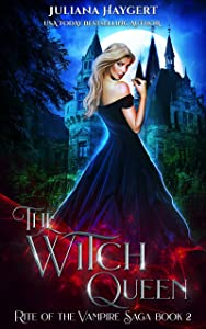 The Witch Queen (Rite of the Vampire Book 2)