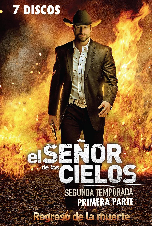 El Senor De Los Cielos Segunda Temporada Primera Parte 7 Discos Regreso De La Muerte Amazon Ca Dvd