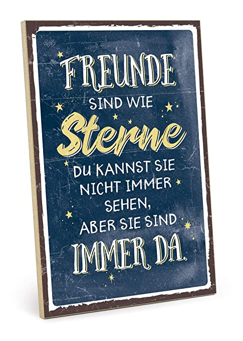 Amazonde Typestoff Holzschild Mit Spruch Freunde Sind Wie Sterne