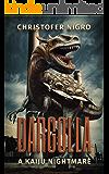 Dargolla: A Kaiju Nightmare
