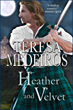 Heather and Velvet (Brides of the Highlands Book 2)
