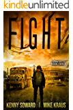 FIGHT: Book 3 of the Spore Series: (A Thrilling Post-Apocalyptic Survival Thriller)