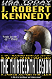The Thirteenth Legion (A James Acton Thriller, #15) (James Acton Thrillers)