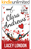 Meet Clara Andrews: The laugh-out-loud romcom series that will have you hooked! (Clara Andrews Book 1)