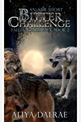 Bitter Challenge: Fallen Cross Pack: Book Two Kindle Edition