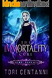 The Immortality Cure (Henri Dunn Book 1)