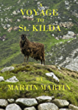 A Voyage to St. Kilda [Illustrated]