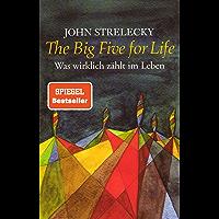 The Big Five for Life: Was wirklich zählt im Leben (German Edition)