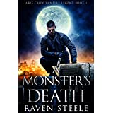 A Monster's Death (Aris Crow Vampire Legend Book 1)
