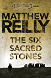 The Six Sacred Stones: A Jack West Jr Novel 2 (Jack West Junior)