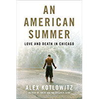 An American Summer: Love and Death in Chicago (English Edition)