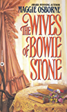 The Wives of Bowie Stone (English Edition)