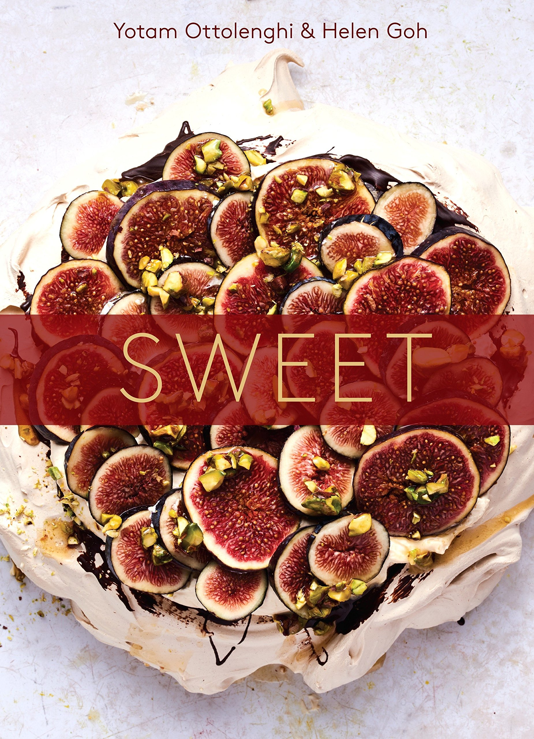 Sweet: Desserts from London's Ottolenghi [A Baking Book] by Ten Speed Press