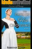 Seasons of Change (The Path of His Choosing Book 1)