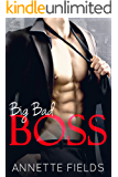 Big Bad Boss: A Bad Boy Billionaire Romance