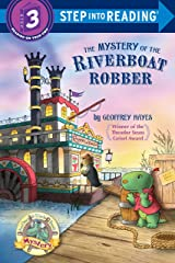 The Mystery of the Riverboat Robber (Step into Reading) Kindle Edition