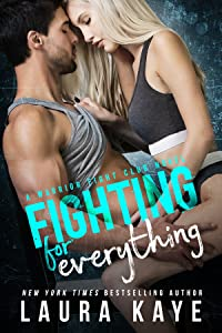 Fighting for Everything (Warrior Fight Club)