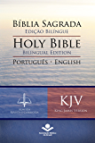 Bíblia Sagrada Edição Bilíngue — Holy Bible Bilingual Edition (RC - KJV): Português-English: Almeida Revista e Corrigida — King James Version