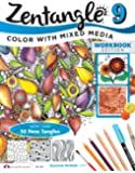 Zentangle 9: Color with Mixed Media (Design Originals)