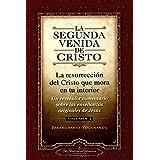 La segunda venida de Cristo. Vol. 1: Un Revelador Comentario Sobre Las Ense Anzas Originales de Jes 's