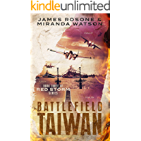 Battlefield Taiwan: Book Three of the Red Storm Series