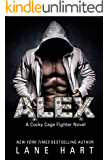 Alex (A Cocky Cage Fighter Novel Book 9)