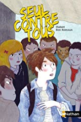 Seul contre tous (POCHES NATHAN t. 224) (French Edition) Kindle Edition
