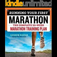 Running Your First Marathon: The Complete 20-Week Marathon Training Plan (English Edition)