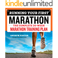 Running Your First Marathon: The Complete 20-Week Marathon Training Plan (English Edition)