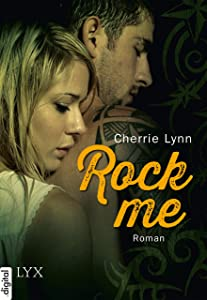 Rock me (Ross Siblings 2) (German Edition)