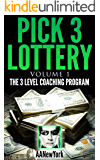 Pick 3 Lottery-1: Volume 1: The 3 Level Coaching Program