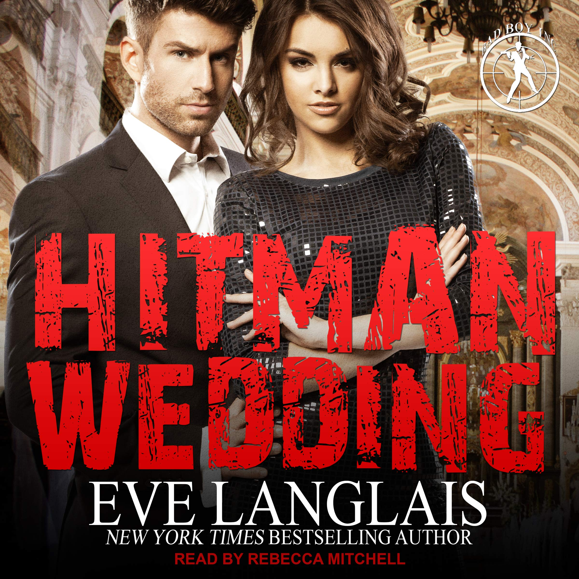 Hitman Wedding: Bad Boy Inc. Series, Book 4