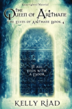 The QUEEN OF ARÈTHANE (THE ELVES OF ARÈTHANE Book 4)