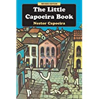 The Little Capoeira Book, Revised Edition