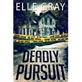 Deadly Pursuit: (Arrington Mystery)