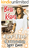 Boss Kisses for the Omega: Mountain Springs Omegas Book 8