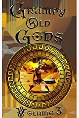 Grumpy Old Gods: Volume 3 Kindle Edition
