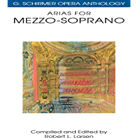 Arias for Mezzo-Soprano: G. Schirmer Opera Anthology book cover