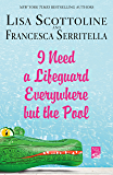 I Need a Lifeguard Everywhere but the Pool (The Amazing Adventures of an Ordinary Woman Book 8)